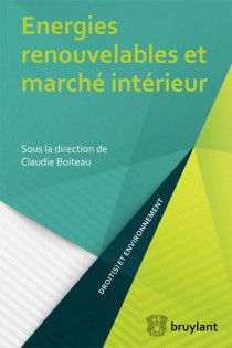 Energies renouvelables et marché intérieur