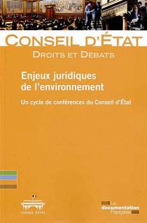 Enjeux juridiques de l'environnement