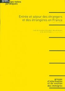 Entrée et séjour des étrangers et des étrangères en France