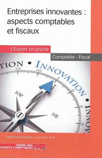 Entreprises innovantes : aspects comptables et fiscaux