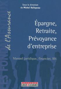 Epargne, retraite, prévoyance d'entreprise