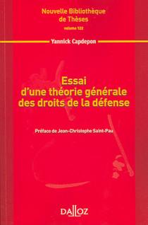 Essai d'une théorie générale des droits de la défense