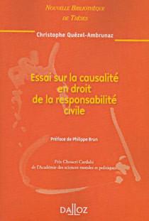 Essai sur la causalité en droit de la responsabilité civile