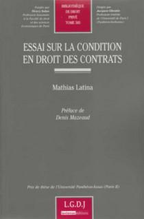 Essai sur la condition en droit des contrats