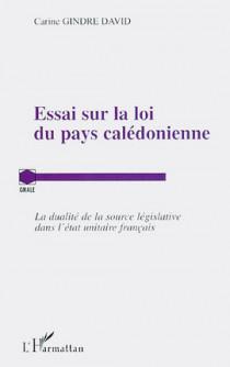 Essai sur la loi du pays calédonienne