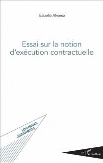 Essai sur la notion d'exécution contractuelle