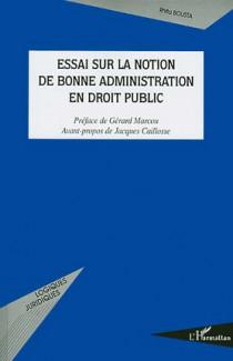 Essai sur la notion de bonne administration en droit public