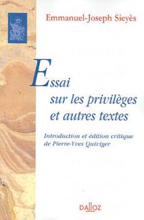 Essais sur les privilèges et autres textes