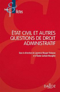État civil et autres questions de droit administratif