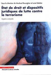 État de droit et dispositifs juridiques de lutte contre le terrorisme