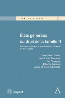 États généraux du droit de la famille II