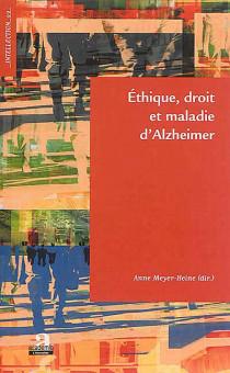 Ethique, droit et maladie d'Alzheimer