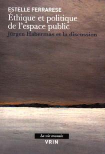 Ethique et politique de l'espace public