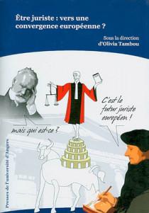 Etre juriste : vers une convergence européenne
