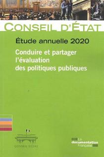 Étude annuelle 2020 - Conduire et partager l'évaluation des politiques publiques