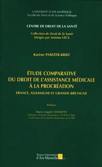 Etude comparative du droit de l'assistance médicale à la procréation