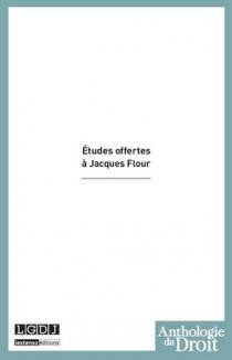 Études offertes à Jacques Flour