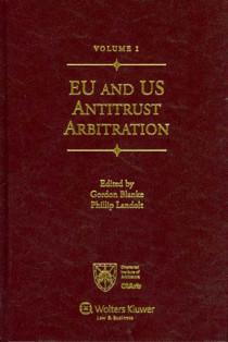 EU and US Antitrust Arbitration, 2 volumes