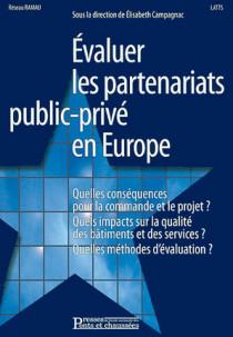 Evaluer les partenariats public-privé en Europe