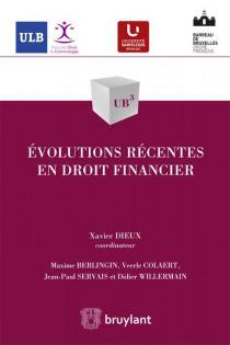 Évolutions récentes en droit financier
