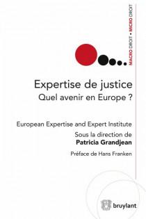 Expertise de justice. Quel avenir en Europe ?