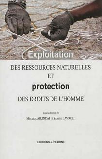 Exploitation des ressources naturelles et protection des droits de l'homme