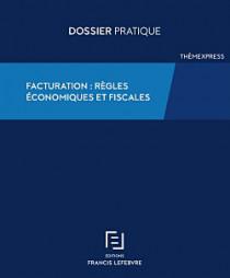 Facturation : règles économiques et fiscales
