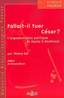 Fallait-il tuer César ?
