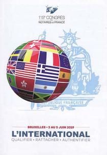 L'international : qualifier, rattacher, authentifier
