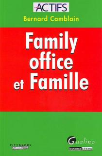 Family office et famille