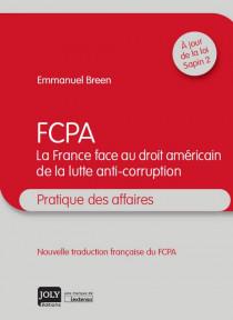 FCPA  La France face au droit américain de la lutte anti-corruption