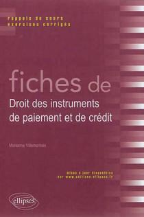 Fiches de droit des instruments de paiement et de crédit