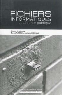 Fichiers informatiques et sécurité publique