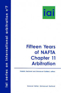 Fifteen Years of NAFTA, Chapter 11 : Arbitration N°7