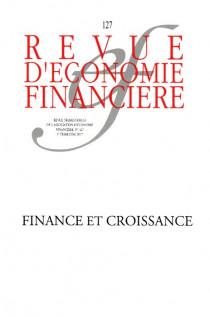 Revue d'économie financière, 3ème trimestre 2017 N°127