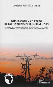 Financement d'un projet de partenariats public-privé (PPP)