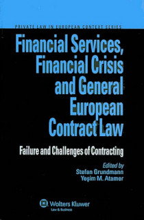 Financial Services, Financial Crisis and General European Contract Law