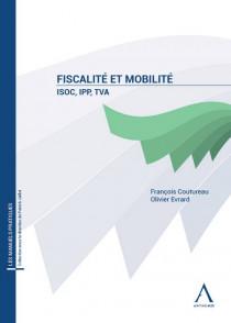 Fiscalité et mobilité : ISoc, TVA, IPP