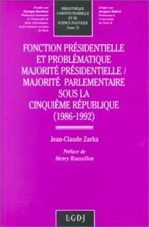 Fonction présidentielle et problématique. Majorité présidentielle. Majorité sous la Ve République (1986-1992)