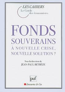 Fonds souverains : à nouvelle crise, nouvelle solution ?