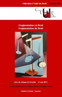 Fragmentation en Droit - Fragmentation du Droit