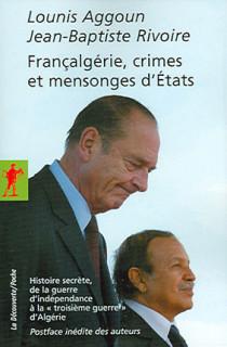 Françalgérie, crimes et mensonges d'Etats