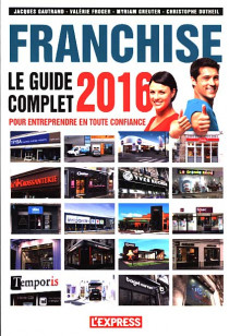 Franchise : le guide complet 2016