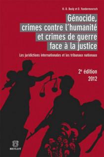 Génocide, crimes contre l'humanité et crimes de guerre face à la justice