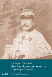 Georges Picart, dreyfusard, proscrit, ministre