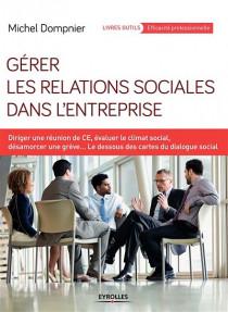 Gérer les relations sociales dans l'entreprise