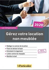 Gérez votre location non meublée 2020