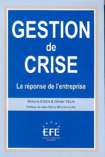 Gestion de crise , la réponse de l'entreprise