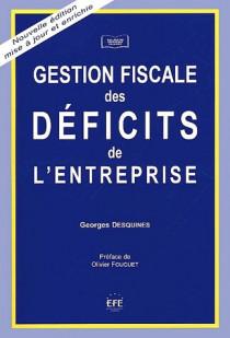 Gestion fiscale des déficits de l'entreprise