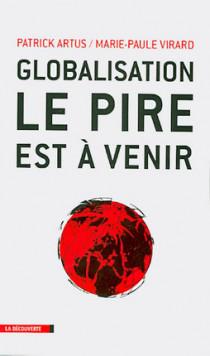 Globalisation, le pire est à venir